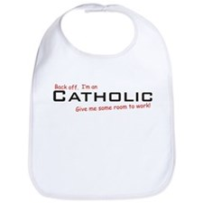 I'm a Catholic Bib