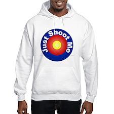 Just Shoot Me - Hoodie