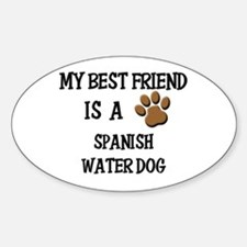 My best friend is a SPANISH WATER DOG Decal