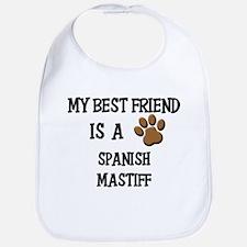My best friend is a SPANISH MASTIFF Bib