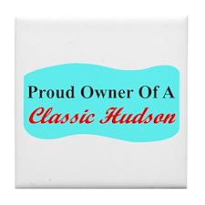 """""""Proud Hudson Owner"""" Tile Coaster"""