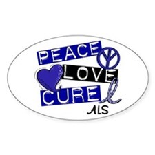 PEACE LOVE CURE ALS (L1) Oval Decal
