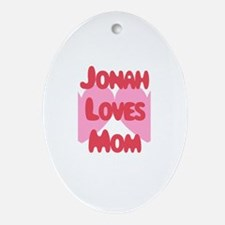 Jonah Loves Mom Oval Ornament