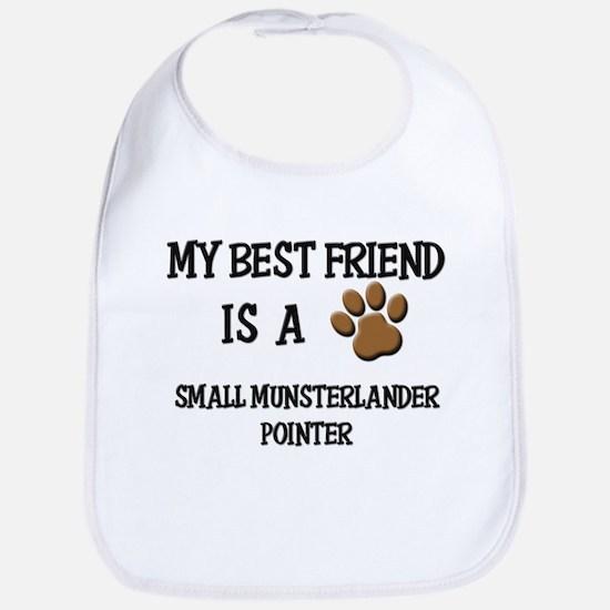 My best friend is a SMALL MUNSTERLANDER POINTER Bi