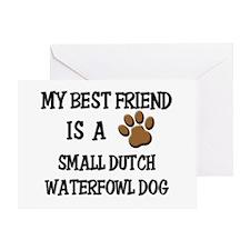 My best friend is a SMALL DUTCH WATERFOWL DOG Gree