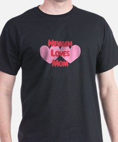 Nevaeh Loves Mom T-Shirt