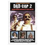 Dad Cop 2 Large Poster