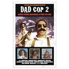 Dad Cop 2 Posters