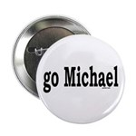 "go Michael 2.25"" Button (10 pack)"