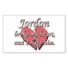 Jordon broke my heart and I hate him Decal