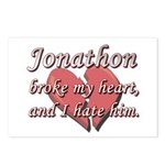 Jonathon broke my heart and I hate him Postcards (