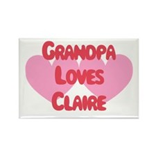 Grandpa Loves Claire Rectangle Magnet
