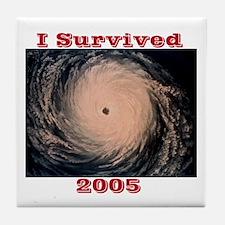 I Survived 2005 Tile Coaster