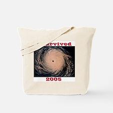 I Survived 2005 Tote Bag
