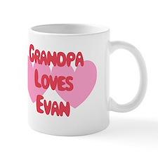 Grandpa Loves Evan Mug
