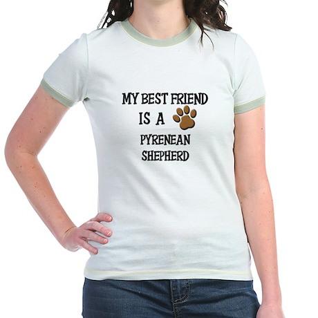 My best friend is a PYRENEAN SHEPHERD Jr. Ringer T