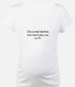 I'm a Real Doctor Shirt