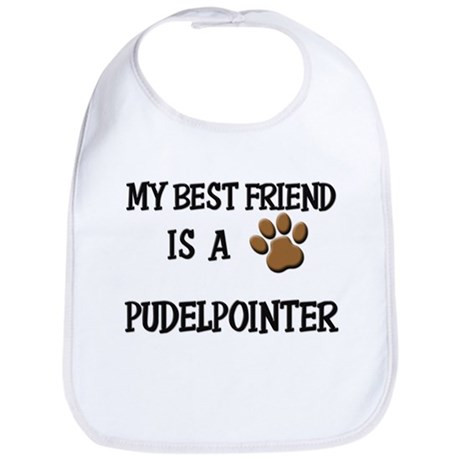 My best friend is a PUDELPOINTER Bib