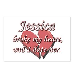Jessica broke my heart and I hate her Postcards (P