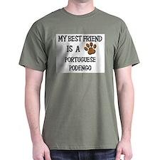 My best friend is a PORTUGUESE PODENGO T-Shirt