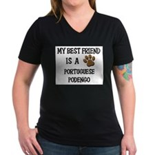 My best friend is a PORTUGUESE PODENGO Shirt