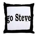 go Steve Throw Pillow
