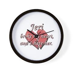 Jeri broke my heart and I hate her Wall Clock