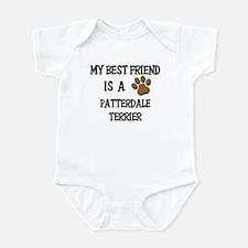 My best friend is a PATTERDALE TERRIER Infant Body