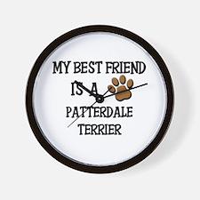My best friend is a PATTERDALE TERRIER Wall Clock
