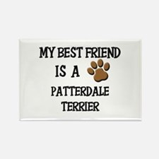 My best friend is a PATTERDALE TERRIER Rectangle M