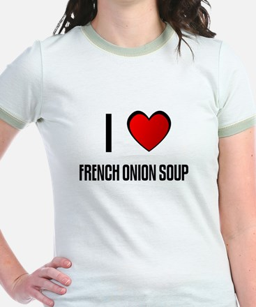 I LOVE FRENCH ONION SOUP T