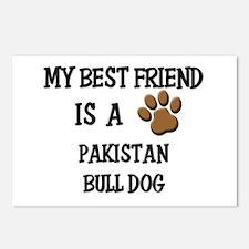 My best friend is a PAKISTAN BULL DOG Postcards (P