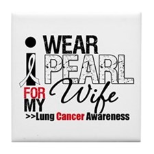 Lung Cancer Wife Tile Coaster