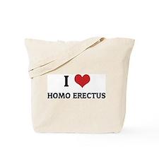 I Love Homo Erectus Tote Bag