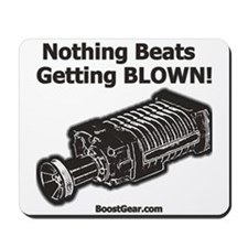 Nothing Beats Getting Blown! Mousepad