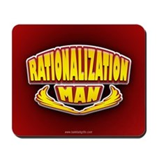Rationalization Man... Mousepad