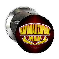 "Rationalization Man... 2.25"" Button"