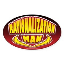 Rationalization Man... Oval Decal