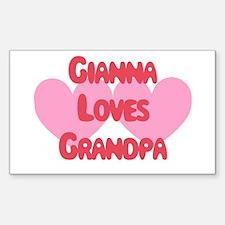 Gianna Loves Grandpa Rectangle Decal