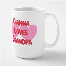 Gianna Loves Grandpa Large Mug
