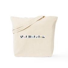 Stop, Drop & Roll (Black) Tote Bag