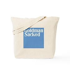 Goldman Sacked Tote Bag