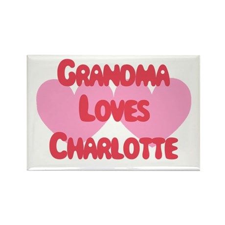 Grandma Loves Charlotte Rectangle Magnet
