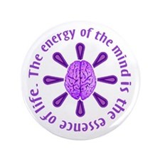 """Energy of the Mind 3.5"""" Button"""