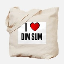 I LOVE DIM SUM Tote Bag