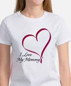 I Love My Mommy Heart Women's T-Shirt