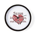 Jason broke my heart and I hate him Wall Clock