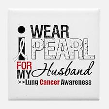 Lung Cancer (Husband) Tile Coaster