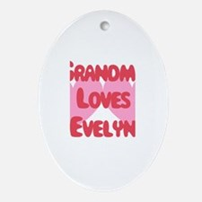 Grandma Loves Evelyn Oval Ornament
