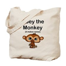 """Obey the Monkey, (it makes s Tote Bag"